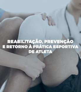Reabilitação, Prevenção e retorno à prática esportiva de atleta